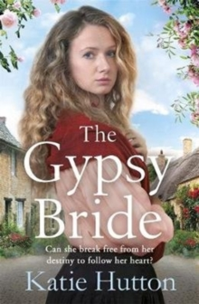 The Gypsy Bride : An emotional cross-cultural family saga, Paperback / softback Book