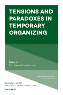 Tensions and paradoxes in temporary organizing, PDF eBook