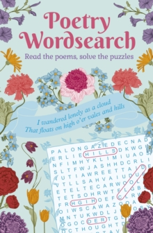 Poetry Wordsearch : Read the poems, solve the puzzles, Paperback / softback Book