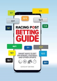 Racing Post Betting Guide, Paperback / softback Book