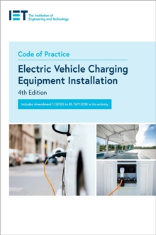 Code of Practice for Electric Vehicle Charging Equipment Installation, Paperback / softback Book