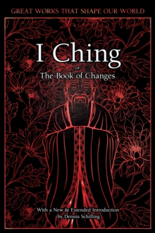 I Ching : The Book of Changes, Hardback Book