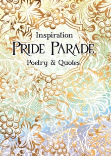Pride Parade : Poetry & Quotes, Hardback Book