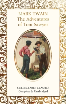 The Adventures of Tom Sawyer, Hardback Book