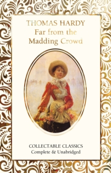 Far from the Madding Crowd, Hardback Book