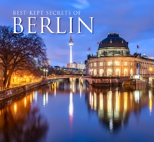 Best-Kept Secrets of Berlin, Hardback Book