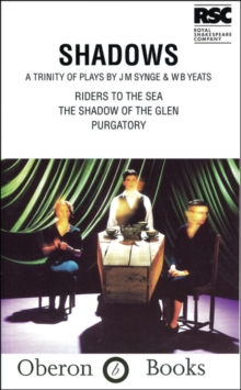 Shadows : Riders to the sea, Paperback Book