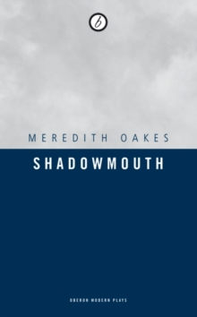 Shadowmouth, Paperback Book