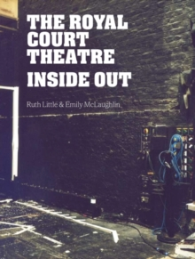 The Royal Court Theatre Inside Out, Paperback / softback Book