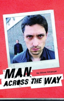 Man Across the Way : AND Magpie Park, Paperback Book