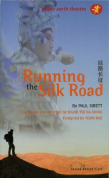 Running the Silk Road, Paperback Book