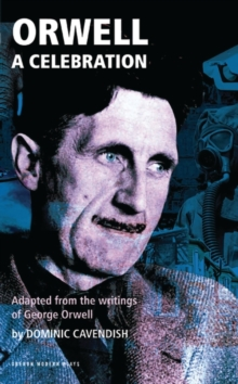 Orwell : A Celebration, Paperback Book