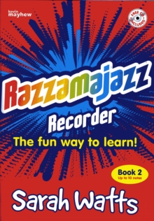 Razzmajazz Recorder : The Fun Way to Learn Bk. 2, Paperback Book