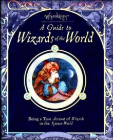 WIZARDS OF THE WORLD, Hardback Book