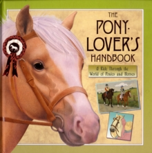 The Pony-lover's Handbook, Hardback Book
