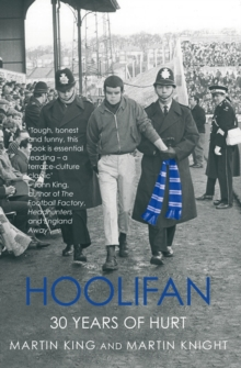 Hoolifan : 30 Years of Hurt, Paperback Book