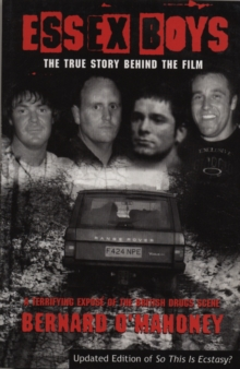 Essex Boys : A Terrifying Expose Of The British Drugs Scene, Paperback / softback Book