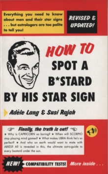 How To Spot A Bastard By His Star Sign, Paperback / softback Book