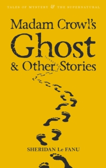 Madam Crowl's Ghost & Other Stories, Paperback / softback Book