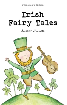 Irish Fairy Tales, Paperback Book