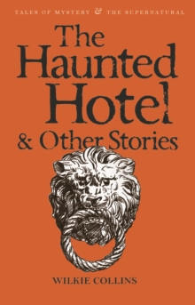 The Haunted Hotel & Other Stories, Paperback Book