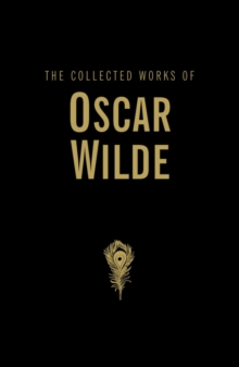 The Collected Works of Oscar Wilde, Hardback Book