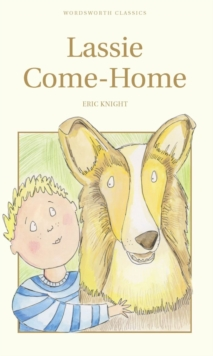 Lassie Come-Home, Paperback / softback Book
