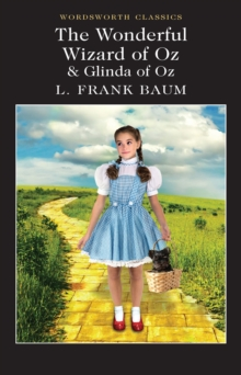 The Wonderful Wizard of Oz & Glinda of Oz, Paperback Book