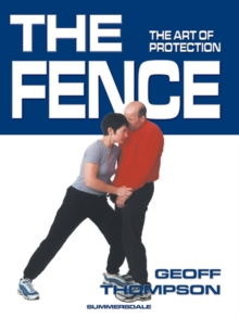 The Fence : The Art of Protection, Paperback / softback Book