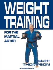 Weight Training for the Martial Artist, Paperback Book