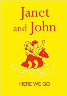 Janet and John : Here We Go, Hardback Book