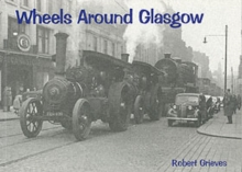 Wheels Around Glasgow, Paperback / softback Book