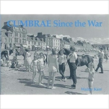 Cumbrae Since the War, Paperback / softback Book