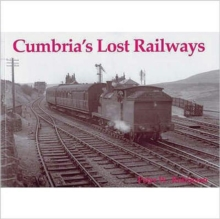Cumbria's Lost Railways, Hardback Book