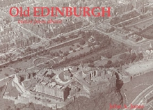 Old Edinburgh, Views from Above, Paperback Book