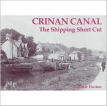 Crinan Canal - the Shipping Short Cut, Paperback Book