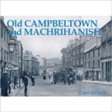 Old Campbeltown and Machrihanish, Paperback Book