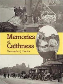 Memories of Caithness, Paperback Book