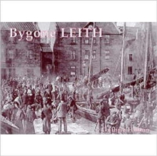 Bygone Leith, Paperback / softback Book