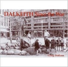 Dalkeith Since the War, Paperback Book