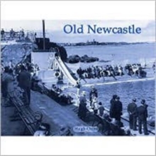 Old Newcastle, Paperback Book