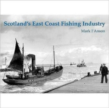 Scotland's East Coast Fishing Industry, Paperback Book