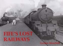 Fife's Lost Railways, Paperback Book