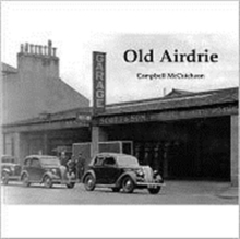 Old Airdrie, Paperback Book