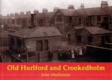 Old Hurlford and Crookedholm, Paperback / softback Book
