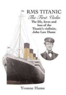 RMS Titanic - The First Violin, Paperback Book