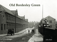 Old Bordesley Green, Paperback Book