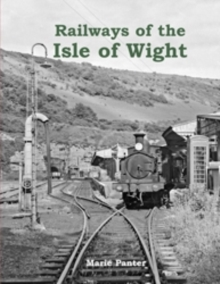 Railways of the Isle of Wight, Paperback Book