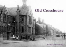 Old Crosshouse, Paperback Book