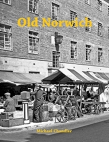 Old Norwich, Paperback Book
